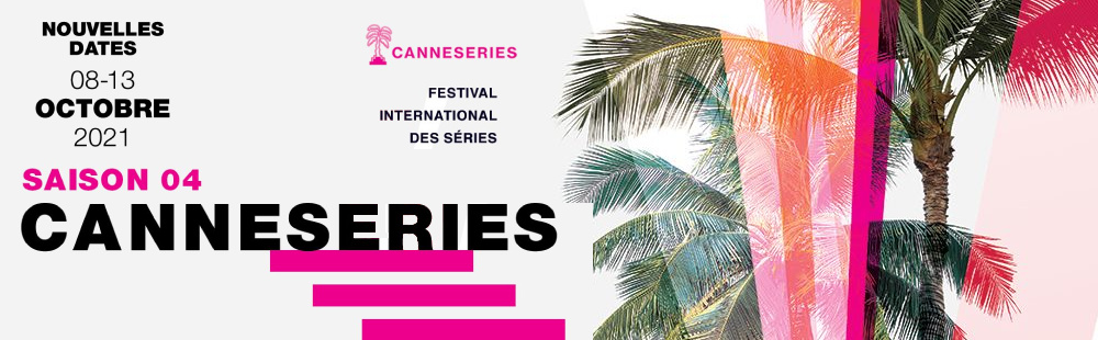 Canneseries 2021