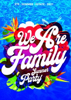 We are Family - Summer Party
